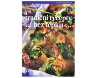 Tradiční recepty bez lepku (Alena Baláková)