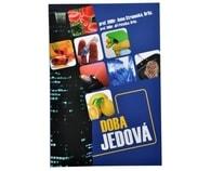 Doba jedová (prof. RNDr. Anna Strunecká, DrSc., prof.RNDr. Jiří Patočka, DrSc.)