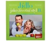 Jídlo jako životní styl II. (Ing. Petr Havlíček, Petra Lamschová)